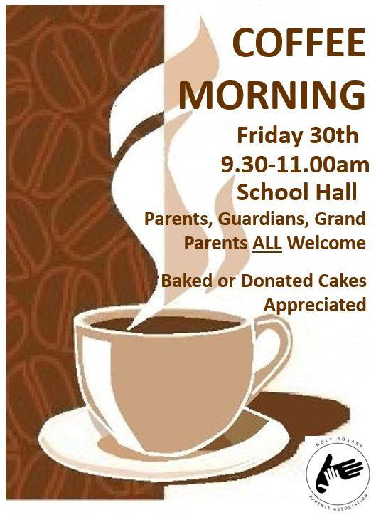 Holy Rosary Primary School end of year coffee morning Friday 30th June